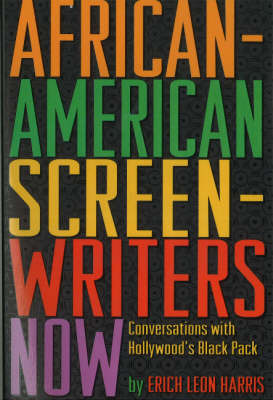 African-American Screen Writers Now by Erich Leon Harris image