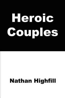 Heroic Couples by Nathan Highfill image