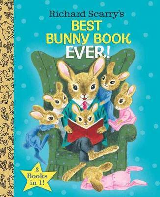 Richard Scarry's Best Bunny Book Ever! (Richard Scarry) by Richard Scarry