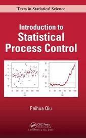 Introduction to Statistical Process Control by Peihua Qiu