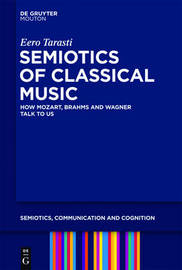 Semiotics of Classical Music by Eero Tarasti