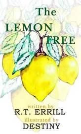 The Lemon Tree by R T Errill