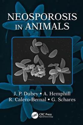 Neosporosis in Animals by J.P. Dubey image