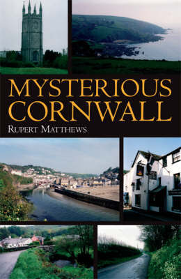 Mysterious Cornwall by Ruper Matthews image