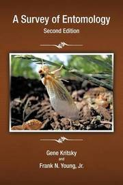 A Survey of Entomology, Second Edition by Frank N Young Jr