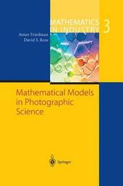 Mathematical Models in Photographic Science by Avner Friedman