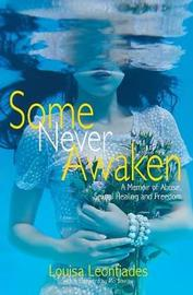 Some Never Awaken by Louisa Leontiades