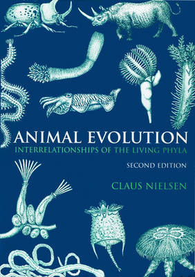 Animal Evolution by Claus Nielsen