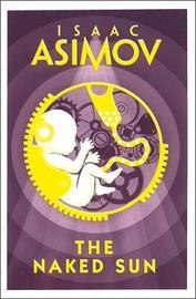 The Naked Sun by Isaac Asimov image
