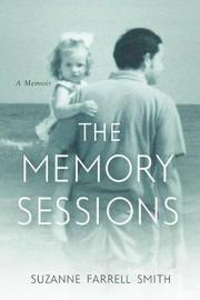 The Memory Sessions by Suzanne Farrell Smith