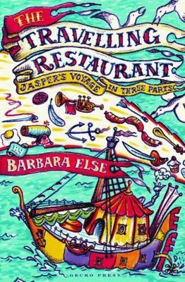 The Travelling Restaurant by Barbara Else