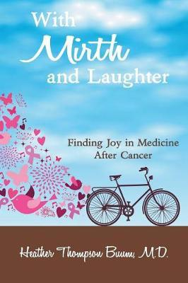With Mirth and Laughter by Heather Thompson Buum