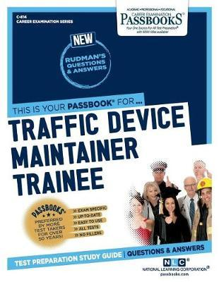 Traffic Device Maintainer Trainee by National Learning Corporation