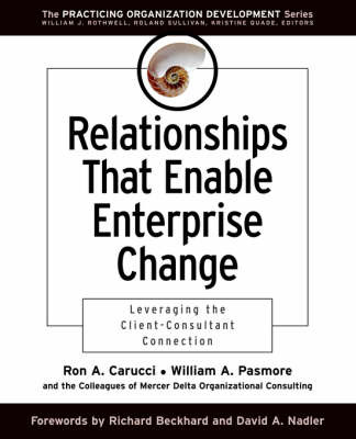Relationships That Enable Enterprise Change by Ron A Carucci image