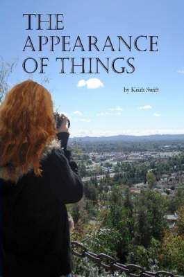 The Appearance of Things by PhD Keith Swift image