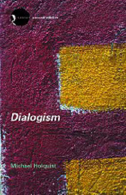 Dialogism by Michael Holquist image