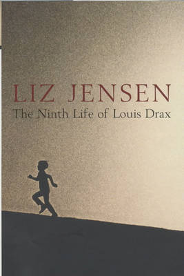 The Ninth Life of Louis Drax by Liz Jensen image