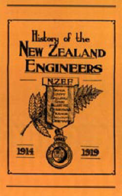 Official History of the New Zealand Engineers During the Great War 1914-1919 by Ed Maj N. Annabell image