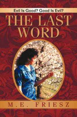 The Last Word by M.E. Friesz image