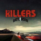 Battle Born [Deluxe Edition] by The Killers