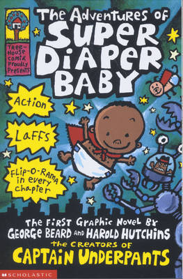 The Adventures of Super Diaper Baby by Dav Pilkey