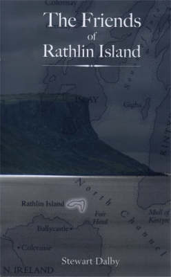The Friends of Rathlin Island by Stewart Dalby
