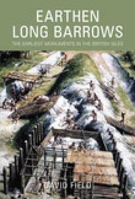 Earthen Long Barrows by David Field