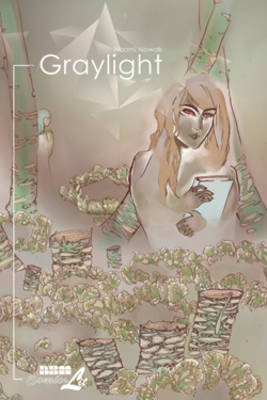 Graylight by Naomi Nowak