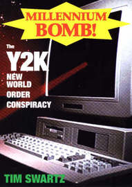 Millennium Bomb: The Y2K New World Order Conspiracy by Tim Swartz image