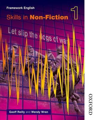 Nelson Thornes Framework English Skills in Non-Fiction 1 by Geoff Reilly