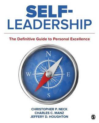 Self-Leadership by Christopher P. Neck