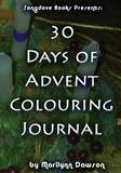 30 Days of Advent Colouring Journal by MS Marilynn Dawson