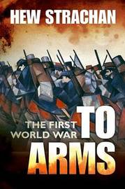 The First World War by Hew Strachan