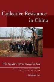 Collective Resistance in China by Yongshun Cai