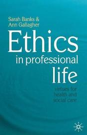 Ethics in Professional Life by Sarah Banks image