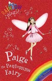 Paige the Pantomime Fairy (Rainbow Magic Holiday Special) by Daisy Meadows