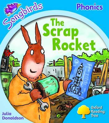 Oxford Reading Tree: Level 3: Songbirds: The Scrap Rocket by Julia Donaldson image