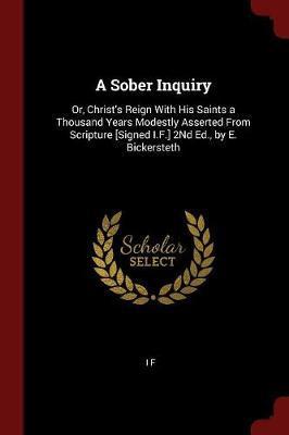 A Sober Inquiry by I F