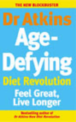 Dr Atkins Age-Defying Diet Revolution by Robert C Atkins image