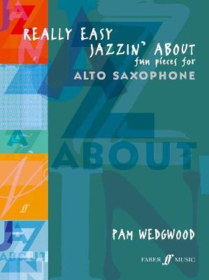 Really Easy Jazzin' About (Alto Sax) by Pam Wedgwood image