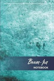 Boom-pa Notebook by T a Sperry