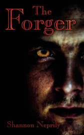 The Forger by Shannon Neprily image