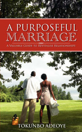 A Purposeful Marriage by Tokunbo, Adeoye image