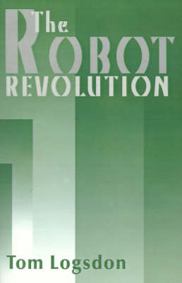 The Robot Revolution by Tom Logsdon image