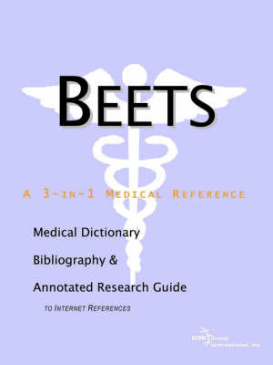 Beets - A Medical Dictionary, Bibliography, and Annotated Research Guide to Internet References image