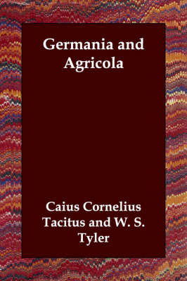Germania and Agricola by Caius Cornelius Tacitus image