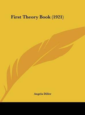 First Theory Book (1921) by Angela Diller image