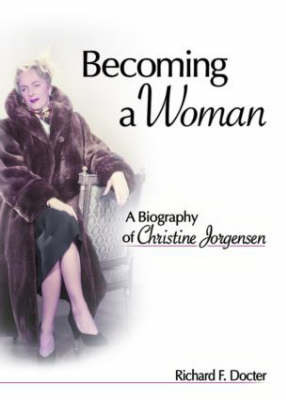 Becoming a Woman by Richard F Docter