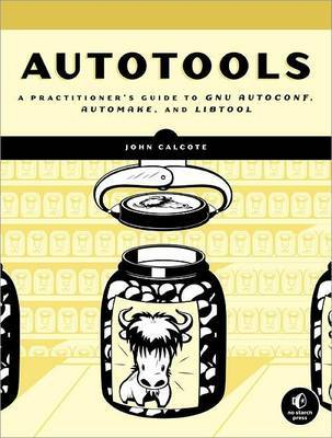 Autotools by John Calcote