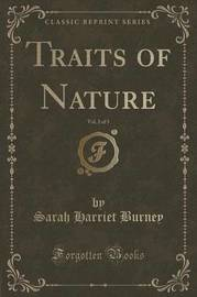 Traits of Nature, Vol. 2 of 5 (Classic Reprint) by Sarah Harriet Burney